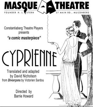 "Cyprienne ""Victorien Sardou"" Divorcons ""David Nicholson"" translation ""French comedy"" ""Constantiaberg Theatre"" Constantiaberg ""Cape Town"""