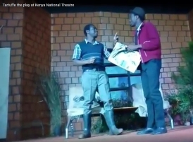 "Tartuffe Moliere ""Kenya National Theatre"" Nairobi - Orgon, Cleante"