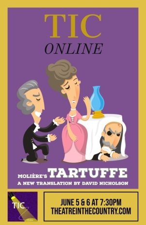 """Tartuffe """"David Nicholson"""" translation """"Theatre in the Country"""" Langley zoom online"""